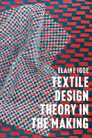 Textile Design Theory in the Making