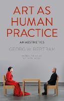 Art as Human Practice: An Aesthetics