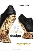 3D Printing Design: Additive...