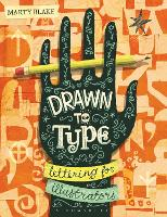 Drawn to Type: Lettering for...