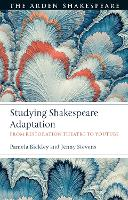 Studying Shakespeare Adaptation: From...