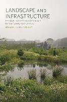 Landscape and Infrastructure:...