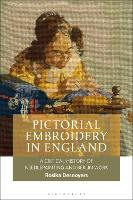 Pictorial Embroidery in England: A...