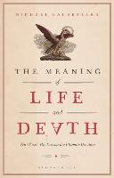 The Meaning of Life and Death: Ten...