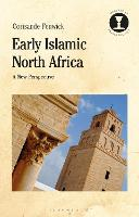 Early Islamic North Africa: A New...