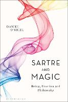 Sartre and Magic: Being, Emotion and...