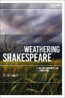 Weathering Shakespeare: Audiences and...