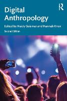 Digital Anthropology: Second Edition