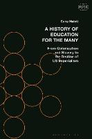 A History of Education for the Many:...