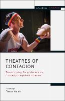 Theatres of Contagion: Transmitting...