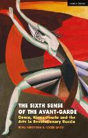 The Sixth Sense of the Avant-Garde:...