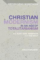 Christian Modernism in an Age of...