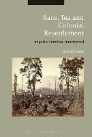 Race, Tea and Colonial Resettlement:...