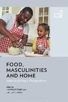 Food, Masculinities, and Home:...