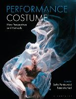 Performance Costume: New Perspectives...