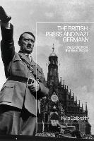 The British Press and Nazi Germany:...