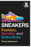 Sneakers: Fashion, Gender, and...