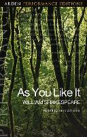 As You Like It: Arden Performance...