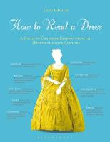 How to Read a Dress: A Guide to...