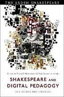 Shakespeare and Digital Pedagogy: ...