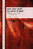Why God Must Do What is Best: A...