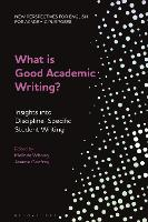 What is Good Academic Writing?:...