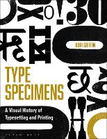 Type Specimens: A Visual History of...