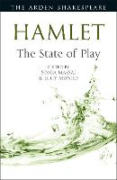 Hamlet: The State of Play