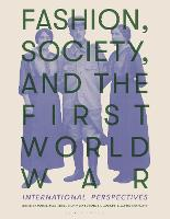 Fashion, Society and the First World...