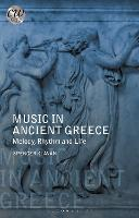 Music in Ancient Greece: Melody,...