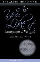 As You Like It: Language and Writing