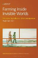 Farming Inside Invisible Worlds:...