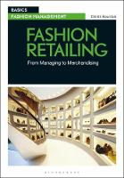 Fashion Retailing: From Managing to...