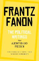 Alienation and Freedom: The Political...