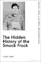 The Hidden History of the Smock ...