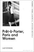 Pret-a-Porter, Paris and Women: A...