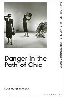 Danger in the Path of Chic: Violence...