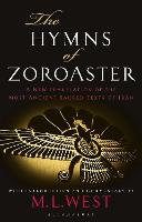 The Hymns of Zoroaster: A New...