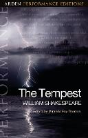 The Tempest: Arden Performance Editions