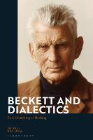 Beckett and Dialectics: Be it...