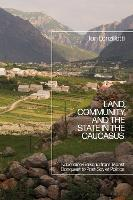 Land, Community, and the State in the...