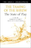 The Taming of the Shrew: The State of...