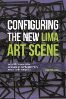 Configuring the New Lima Art Scene