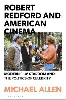 Robert Redford and American Cinema:...