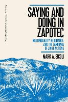 Saying and Doing in Zapotec