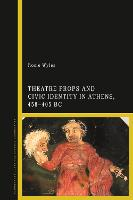 Theatre Props and Civic Identity in...