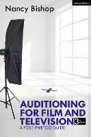 Auditioning for Film and Television: ...