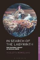 In Search of the Labyrinth: The...