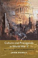 Culture and Propaganda in World War...