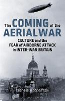 The Coming of the Aerial War: Culture...